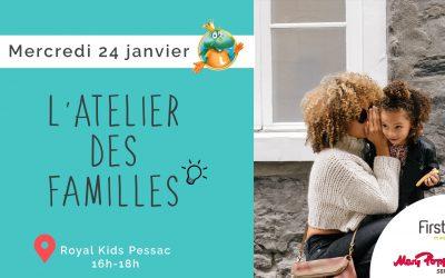 """""""L'atelier des familles"""" chez Royal Kids Pessac !"""